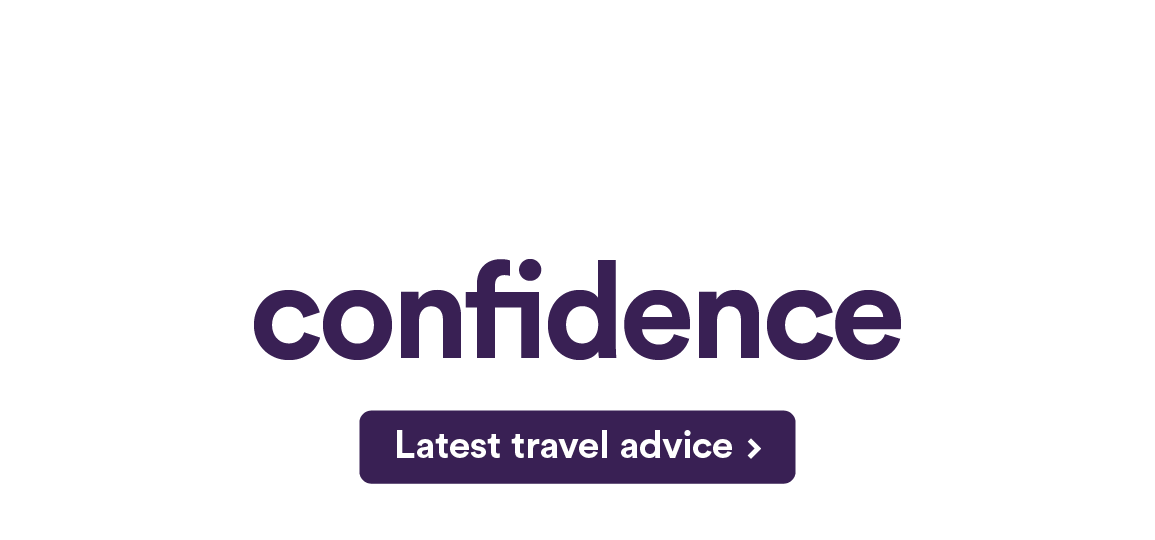 If you travel, Travel with confidence