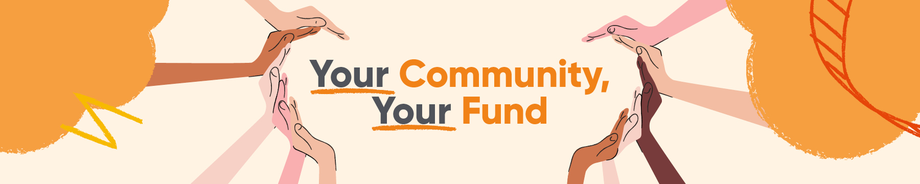 Your Community, Your Fund website banner