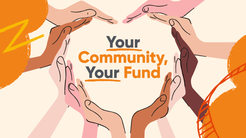Your community, your fund - homepage block banner